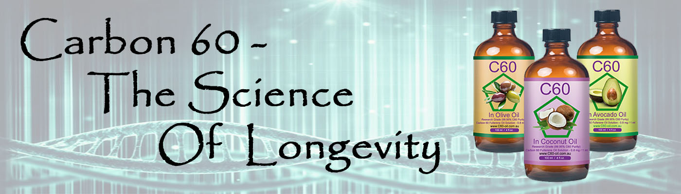 Carbon 60 - The Science of Longevity....